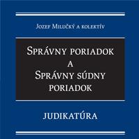 Správny poriadok a správny súdny poriadok – Judikatúra