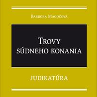 Publikácia: Trovy súdneho konania – Judikatúra