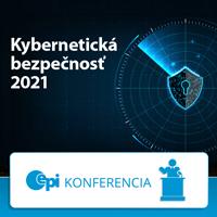 Konferencia: Kybernetická bezpečnosť 2021 – III. ročník