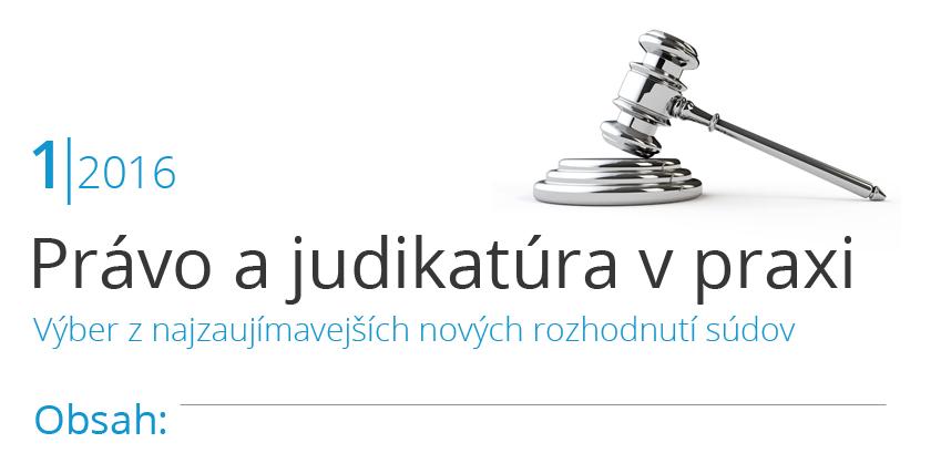 Pravo a Judikatúra