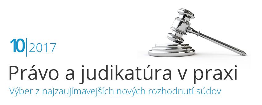 Právo a judikatúra v praxi