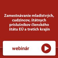 Webinár: Zamestnávanie mladistvých, cudzincov, štátnych príslušníkov členského štátu EÚ a tretích krajín